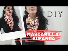 DIY cubreboca con bufanda fácil de hacer 💓 DIY Mask with scarf - YouTube Scarf, Diy Mask, Face Masks, Youtube, Sewing Projects, Easy, Sewing Diy, Pdf Sewing Patterns, Home Crafts