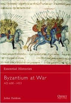 """Free online book """"Byzantium at War"""" by John Haldon"""