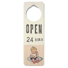"Open 24 Hours"" Door Hanger $20.69 by Wayfair"