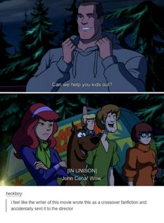 Scooby Doo and Wrestle Mania with John Cena! Who's awesome, I'm awesome 👆 Dankest Memes, Funny Memes, Hilarious, Scooby Doo Memes, Supernatural, Scooby Doo Mystery Incorporated, Pokemon, Tumblr Posts, Tumblr Funny