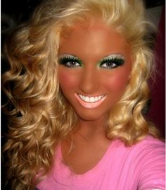 Too much make up and spray tan