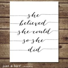 She Believed She Could So She Did Black and by Justabirdprintables, $5.00