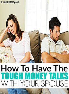 How to Have the Tough Money Talks with Your Spouse. Financial frame of mind could be one of the things that people seldom discuss with each other before getting into partnership or marriage. In many cases, the financial aspect of the relationship is dealt with long after conjugality has taken place. This could cause a stressful span of time in the partnership once they start dealing with their expenses, income, and debt. Learn how to properly have money talks with your partner.