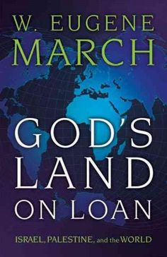 God's Land on Loan: Israel, Palestine, and the World