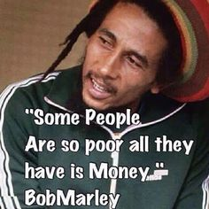 Bob Marley Quotes, Sayings, Images, Pics & Best Lines, BOB MARLEY quotes about relationship money perfect love life education weed work music songs Wise Quotes, Quotable Quotes, Great Quotes, Words Quotes, Wise Words, Quotes To Live By, Inspirational Quotes, Sayings, Qoutes