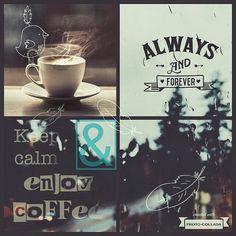 Keep calm & enjoy coffee.. Just because the weekend is here  #Repost @natagam  #photocollada #weekendfun #weekendishere #photocollageandroid #photocollage #coffeeaddicts #coffeetalk #getcreative #coffeeaddiction #saturdayfun #enjoyweekend #keepcalmand____ #collagetime #collageart #artcollage #creative #creatives by photocollada