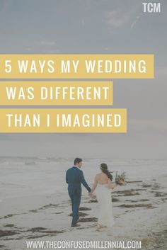 5 Ways My Wedding Was Different Than I Imagined It Would Be From When I Was Little - The confused millennial