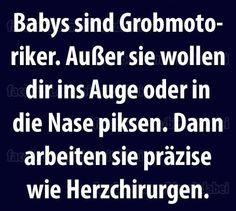 #babies - grobmotoriker oder herzchirurgen?
