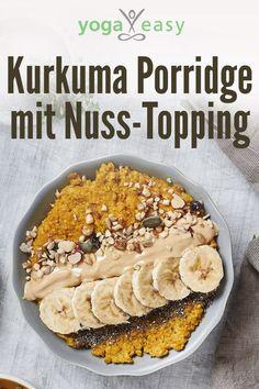 Kurkuma Porridge mit Nuss-Topping: Leckeres und gesundes Frühstück