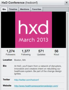 HxD 2013: Healthcare Experience Design Conference  March 11, 2013 by @dandunlop