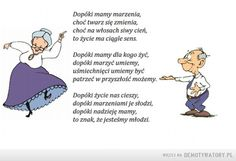 Polish Language, Old Age, Grandparents Day, Motto, Diy And Crafts, Poems, Pergola, Humor, Education
