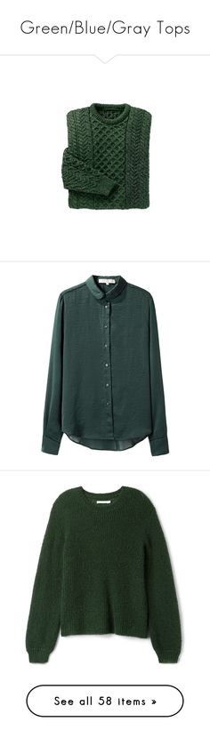"""""""Green/Blue/Gray Tops"""" by drskullz on Polyvore featuring tops, sweaters, shirts, jumpers, fisherman knit sweater, green sweater, stitch shirt, dark green top, jumper shirt and blouses"""