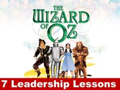 7-leadership-lessons-from-the-wizard-of-oz by Sompong Yusoontorn via Slideshare- fun tie in to my Jumpstart Theme this year....