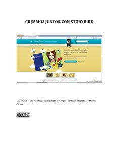 CREAMOS JUNTOS CON STORYBIRDEste tutorial es una modificación del realizado por Ángeles Sandoval. Adaptado por…