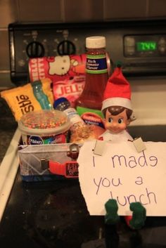 """30 way-too-cute Elf on the Shelf poses  """"I made you lunch"""" lunch full of sprinkles, frosting, chocolate chips, ketchup, etc.""""kid fav foods"""""""