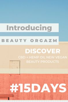 Start the countdown with Beauty Orgazm T O D A Y.  Follow Beauty Orgazm skincare + haircare brand for natural, organic, vegan and cruelty free beauty products. Revolutionary brand that brings you skincare + haircare with CBD + HEMP oil that will help you solve problems like acne, ecezma, psoriasis. B E A U T Y  O R G A Z M #COMINGSOON #15DAYS