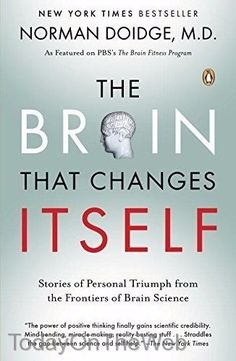 The Brain That Changes Itself: Stories of Personal Triumph from the Frontiers
