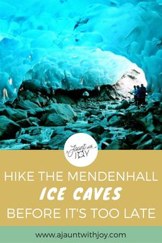 Hike The Mendenhall Ice Caves Before It's Too Late — A Jaunt With Joy. The Mendenhall Glacier in Alaska holds one of nature's most jaw-dropping secrets : ice caves. But rising temperatures mean they won't last for long!
