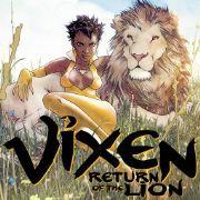 Vixen: Return of the Lion Digital Comics - DC Entertainment