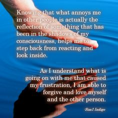 Your perception of someone's behavior or personality is a reflection of your own thoughts.
