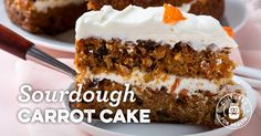Sourdough Carrot Cake with Cream Cheese Frosting