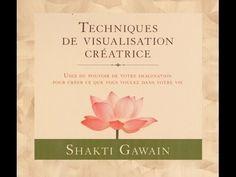 Technique de Visualisation Créatrice - 21 Guérir