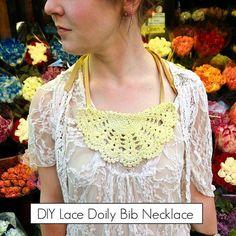 DIY  DOILY CRAFTS: DIY Lace Doily Bib Necklace (as an actual drool bib? Hmmm)