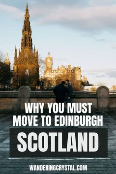 Looking at moving to Scotland? Here are 23 reasons you should move to Edinburgh. Moving to Edinburgh Scotland, pros and cons of living in Edinburgh, reasons to live in Edinburgh, expats in Scotland, moving to Scotland, wandering crystal, living abroad in Scotland, moving to Scotland from Canada, why Edinburgh is a great place to live, how to find a flat in Edinburgh, living in a city with a castle, moving to Scotland from US #Edinburgh #Scotland #Expat #LivingAbroad #wanderingcrystal
