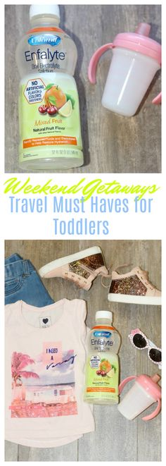 Planning a weekend getaway with your little one? Don't leave home without these travel must haves for toddlers #Enfalyte #AD