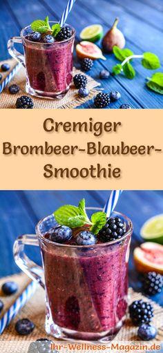 Brombeer-Blaubeer-Smoothie selber machen - ein gesundes Smoothie-Rezept zum Abnehmen für Frühstücks-Smoothies oder sättigende Diät-Mahlzeiten ...