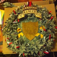 Army ranger wreath...I WILL be making one after Ranger School is complete.
