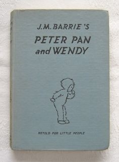 "J. M. Barrie and May Byron (illustrated by Mabel Lucie Attwell), ""Peter Pan and Wendy, Retold for Little People"" (1951)"