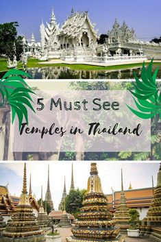 5 Must See Temples in Thailand. The White Temple, Wat Pho and others all over Bangkok, Chiang Mai, Chiang Rai and Krabi.