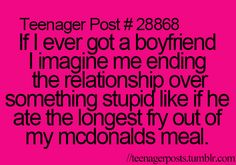 I totally wouldn't end a relationship over that, but it probably would be something stupid like that...