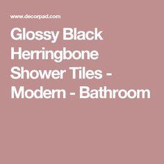 Glossy Black Herringbone Shower Tiles - Modern - Bathroom