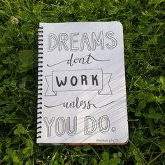 """""""dreams don't work unless you do"""" Day 15 of the #letteritjuly challenge"""