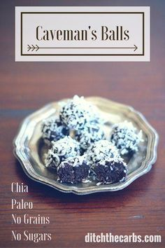 Have you tried Caveman's Balls? Paleo balls that are packed with crunchy chia, nut butter and cocoa. #sugarfree #lowcarb   ditchthecarbs.com