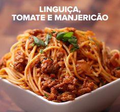 Linguiça, tomate e manjericão   Aprenda quatro receitas fáceis e deliciosas de espaguete