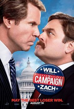 The Campaign with  will ferrell, zach galifianakis