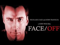 Face Off featuring John Travolta.