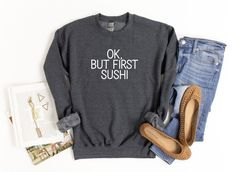 It's time to show the world sushi always has to come first with this comfortable and cozy sweater. Mom Shirts, Cute Shirts, Funny Shirts, Rose Sweater, Cute Sweaters, Best Friend Gifts, Boss Babe, Sushi, Cozy