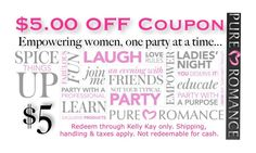 Show this pin at any party in 2013 and receive $5 off your order!!! Pure Romance by Lisa Rosengrant @ 607-621-3025