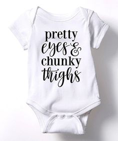 Look at this LC Trendz White 'Pretty Eyes & Chunky Thighs' Bodysuit - Infant on #zulily today!