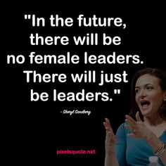 Quotes from Strong Women Sheryl Sandberg