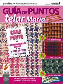 Guía de Puntos TELAR Nº 01 - 2010 Weaving Projects, Knitting Projects, Loom Weaving, Hand Weaving, Weaving Patterns, Weaving Techniques, Loom Knitting, Crochet, Textiles