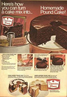 Devil's Food Pound Cake Retro recipe from 1969 Duncan Hines advertising Duncan Hines Devil's Food Deluxe Cake Mix 1 pkg. Crinkle Cookies, Brownie Cookies, Cake Mix Recipes, Pound Cake Recipes, Cookie Recipes, Frosting Recipes, Baking Recipes, Cake Mix Pound Cake, No Bake Cake