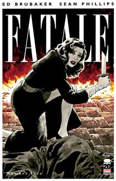 Fatale #5 - Ed Brubaker & Sean Phillips.