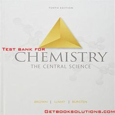 Test bank for Chemistry The Central Science 10th Edition by Brown, LeMay, Bursten