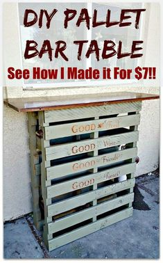 Step by Step tutorial of how to make this easy DIY pallet bar table for cheap! I definitely need to make this for entertaining in the backyard. This would make a great side table for the grill area. Used Pallets, Recycled Pallets, Wooden Pallets, Pallet Wood, 1001 Pallets, Bar Made From Pallets, Diy Pallet Projects, Pallet Ideas, Diy Pallet Bar