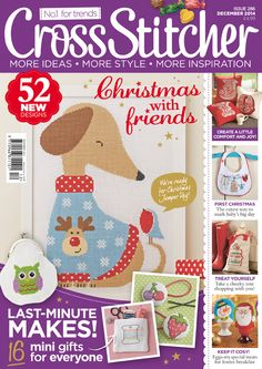 Jo Ryan from CrossStitcher Magazine gives us a sneak peek of Issue 286 of the country's best cross stitch magazine! Cross Stitch Magazines, Cross Stitch Books, Cross Stitching, Cross Stitch Embroidery, Cross Stitch Designs, Cross Stitch Patterns, Magazine Cross, Dog Pattern, Christmas Cross